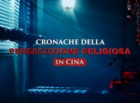 """""""Cronache della persecuzione religiosa in Cina""""   La storia spaventosa dei cristiani cinesi"""