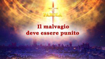 """La parola dello Spirito Santo – """"Il malvagio deve essere punito"""""""