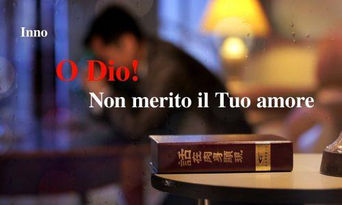 """Lode al Signore – """"O Dio! Non merito il Tuo amore"""""""