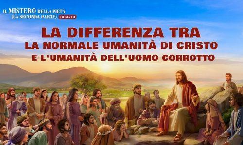 La differenza tra la normale umanità di Cristo e l'umanità dell'uomo corrotto