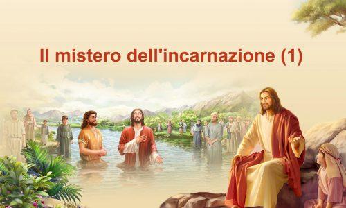 """Parola di Dio """"Il mistero dell'incarnazione (1)"""""""