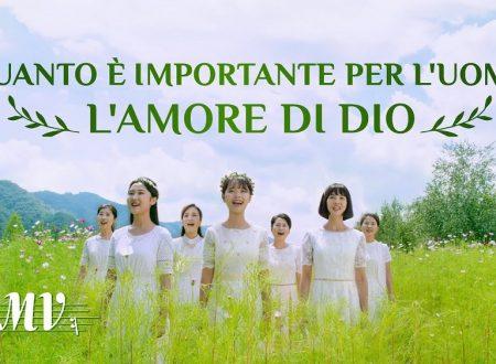 Cantico evangelico 2019 – Quanto è importante per l'uomo l'amore di Dio